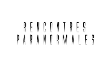 Rencontre Paranormale